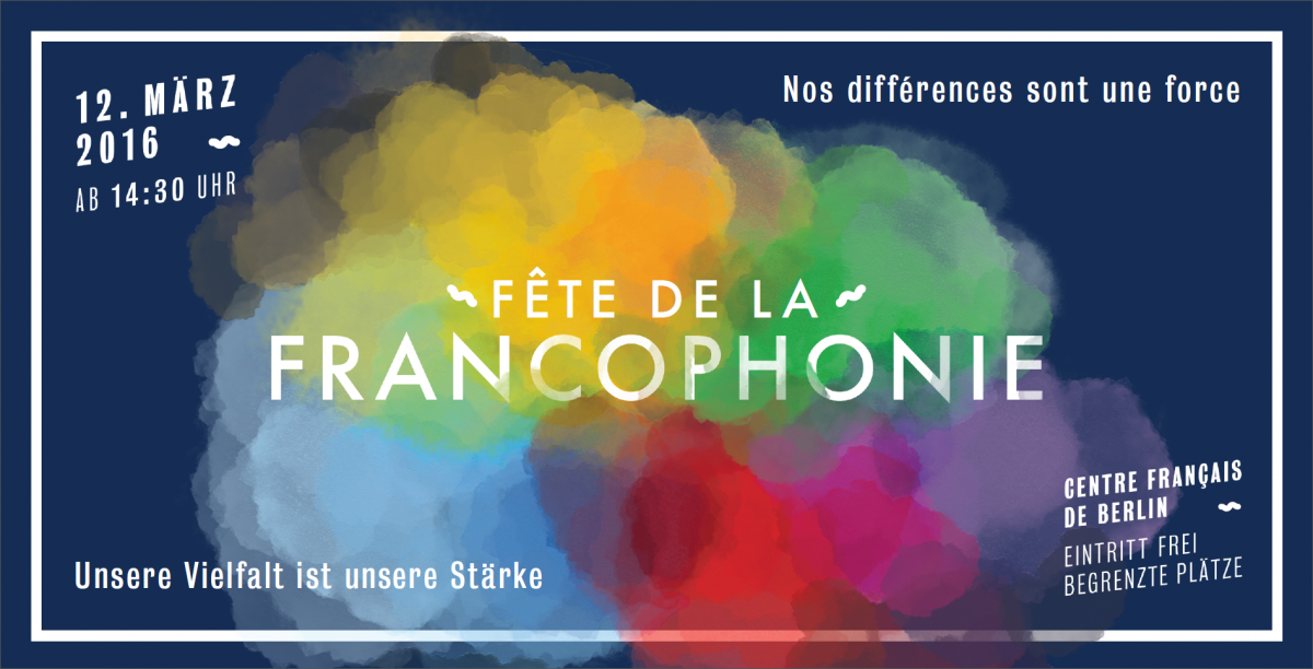 http://www.francophonie-berlin.de/sites/fete-francophonie/files/files/2016/fetefrancophonie_web-final_recto.png
